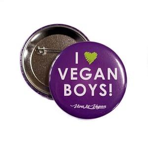 58 mm Statement Badge: I Heart Vegan Boys!