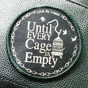 Premium Printed Patch Round - Until Every Cage Is Empty! (iron on)