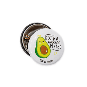 25mm Statement Badge:  Extra Avocado Please