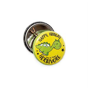 25mm Statement Badge: Happy Hungry Herbivore