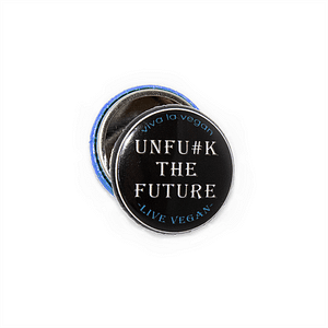 25mm Statement Badge: Unf#ck The Future