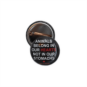 25 mm Statement Badge: Animals Belong In Our Hearts