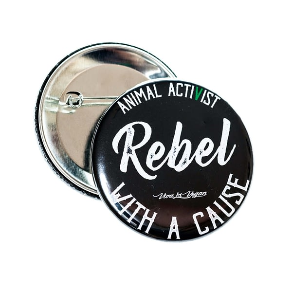 58mm Badge: Rebel With A Cause