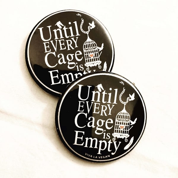 38mm Badge: Until Every Cage Is Empty