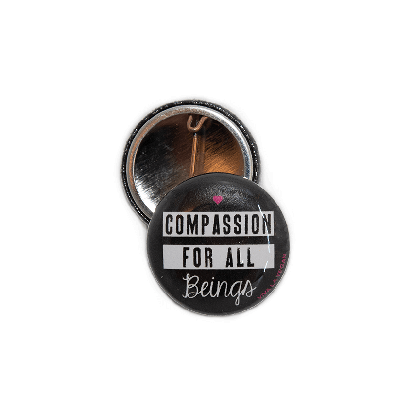 25 mm Statement Badge: Compassion For All Beings